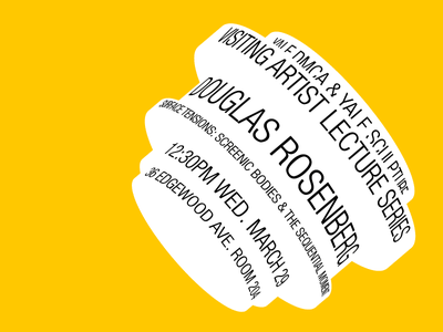 WIP: Visiting Artist Lecture Poster, Yale Sculpture poster minimalist simple 3d yellow typography design
