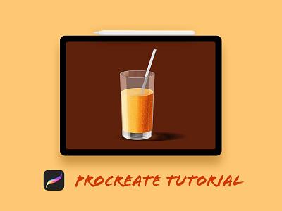 Design Orange Juice Glass in Procreate youtube procreate tutorial learn procreate illustration orange juice glass tut procreate tutorial tutorials procreate
