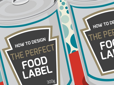 Infographic on Designing The Perfect Food Label