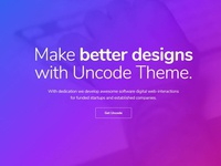 Better Designs With Uncode