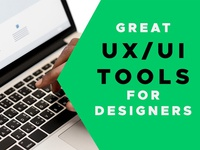 Great UI / UX Tools