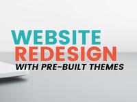 Website Redesign Prebuilt Themes
