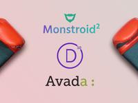 Monstroid2 Vs. Divi Vs. Avada
