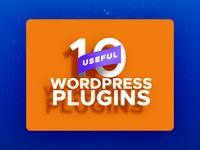 10 Useful Wordpress Plugins