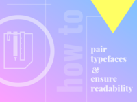 How to Pair Typefaces [Infographic]