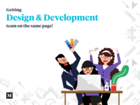 Getting Design and Development team nn the same page