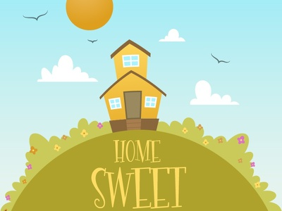 Home Sweet Home (vector illustration) home happy mountain sunny illustration flowers birds spring house