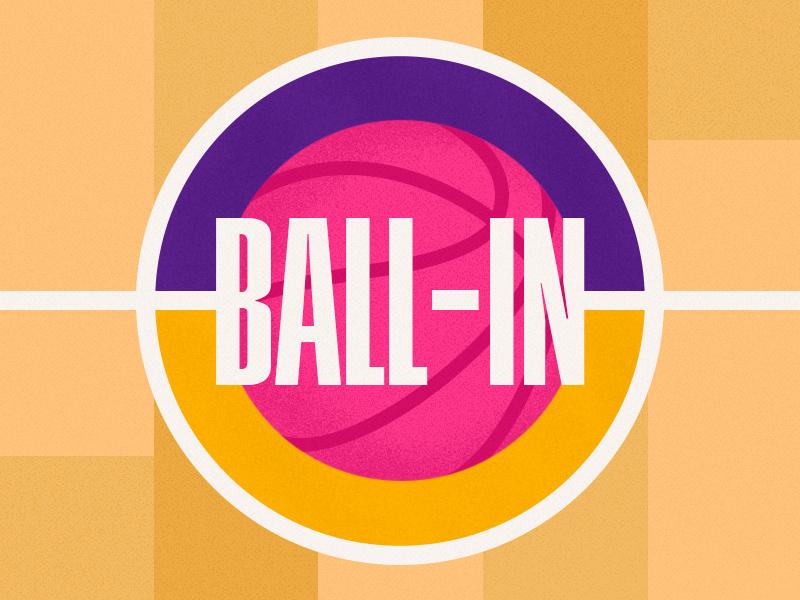 Ball-In lakers first shot debut design minimal logo illustration