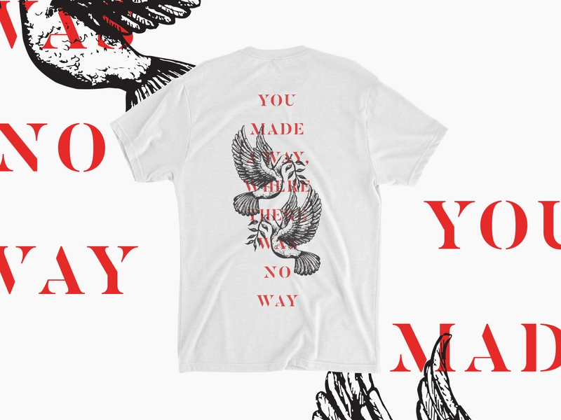 You Made A Way shirt apparel vector illustration design branding