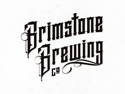 Brimstone Brewing Rebrand lettering beer branding logo