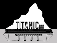 Titanic 100 Anniversary