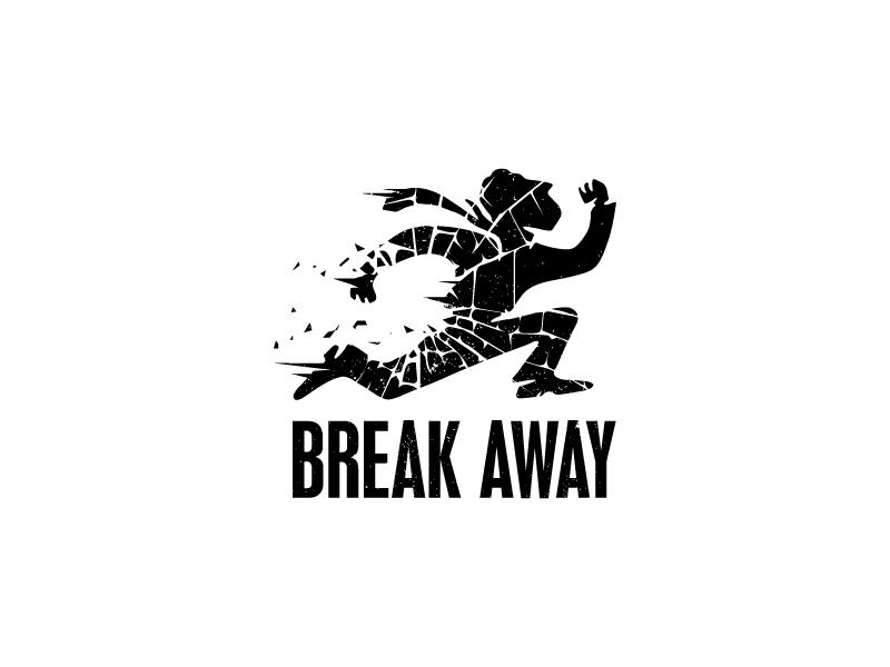 Break Away