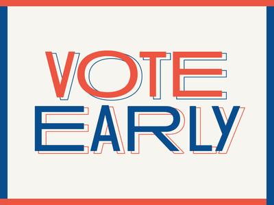 Vote Early spark adobe quote typogaphy type election usa america 2020 voice democracy early vote