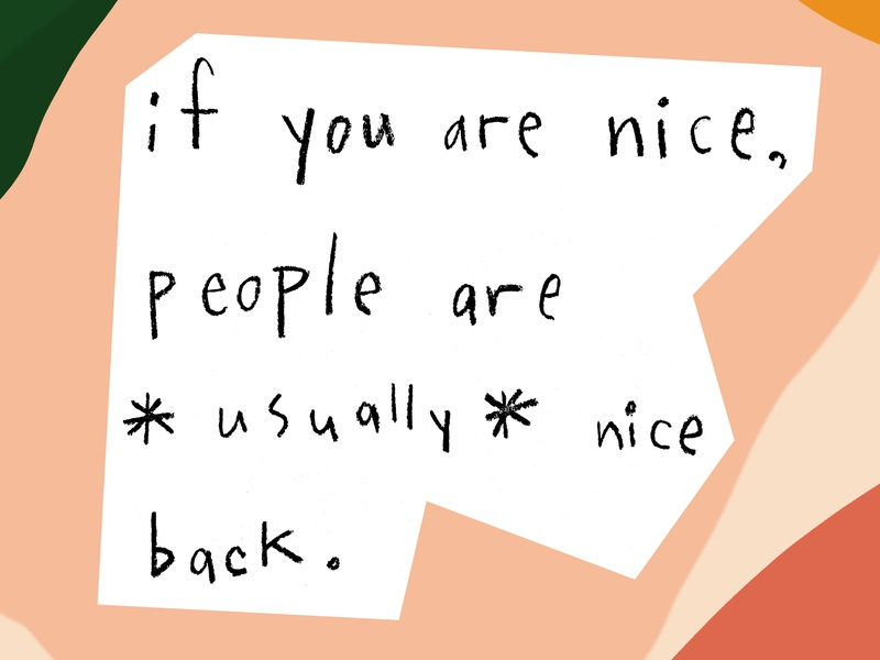 If You Are Nice collage letters hand drawn handwriting shapes abstract people be kind kindness kind nice quote