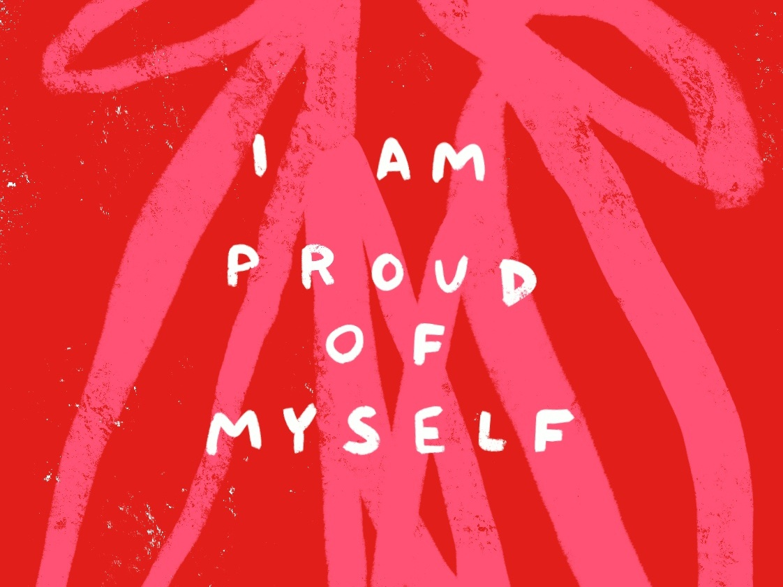 I Am Proud of Myself quote words inspirational quote abstract self care self love encouraging inspiring inspirational plant cute plants pink illustration