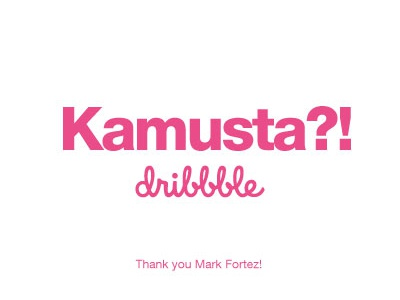 THANK YOU! I'm finally here! dribbble you thank