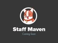 Staff Maven Coming Soon!