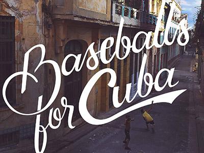 Baseballs for Cuba
