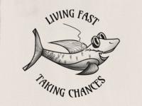 Live Fast, Take Chances