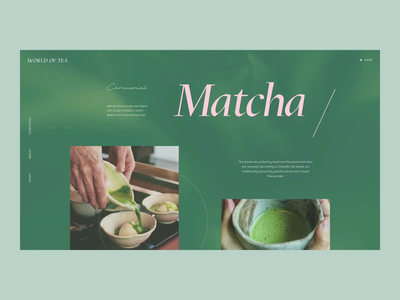 World Of Tea cursor background button preloader typogaphy aftereffects motion animation green matcha designstudio shop tea homepage design web concept ui