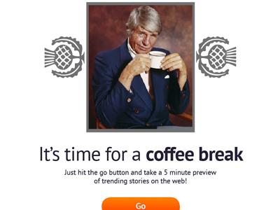 It's time for a coffee break