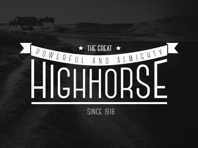 High Horse typography type high horse logo vintage