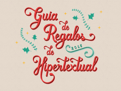 Hipertextual's Gift Guide 2015 gallery mosaic cards web design hand-drawn christmas gifts presents holidays gift guide hipertextual lettering