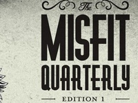 Misfit Quarterly Front Page
