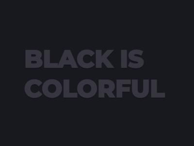Black Is Colorful branding design fun black is colorful