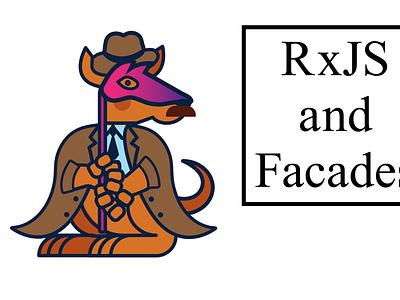 Facade Kangaroo facade rxjs
