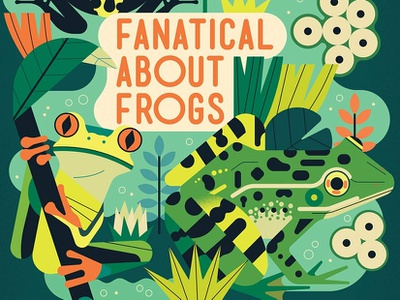 Fanatical About Frogs publishing book cover childrens book nature animal owen davey frogs folioart digital illustration