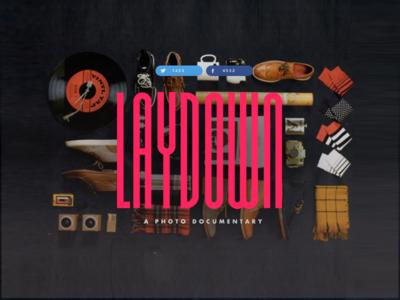 Laydown. A Photo Documentary