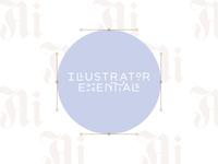 Illustrator Essentials ✨