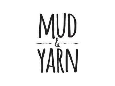 Updated Logo Concept for Mud & Yarn typography brand logo illustration craft homemade