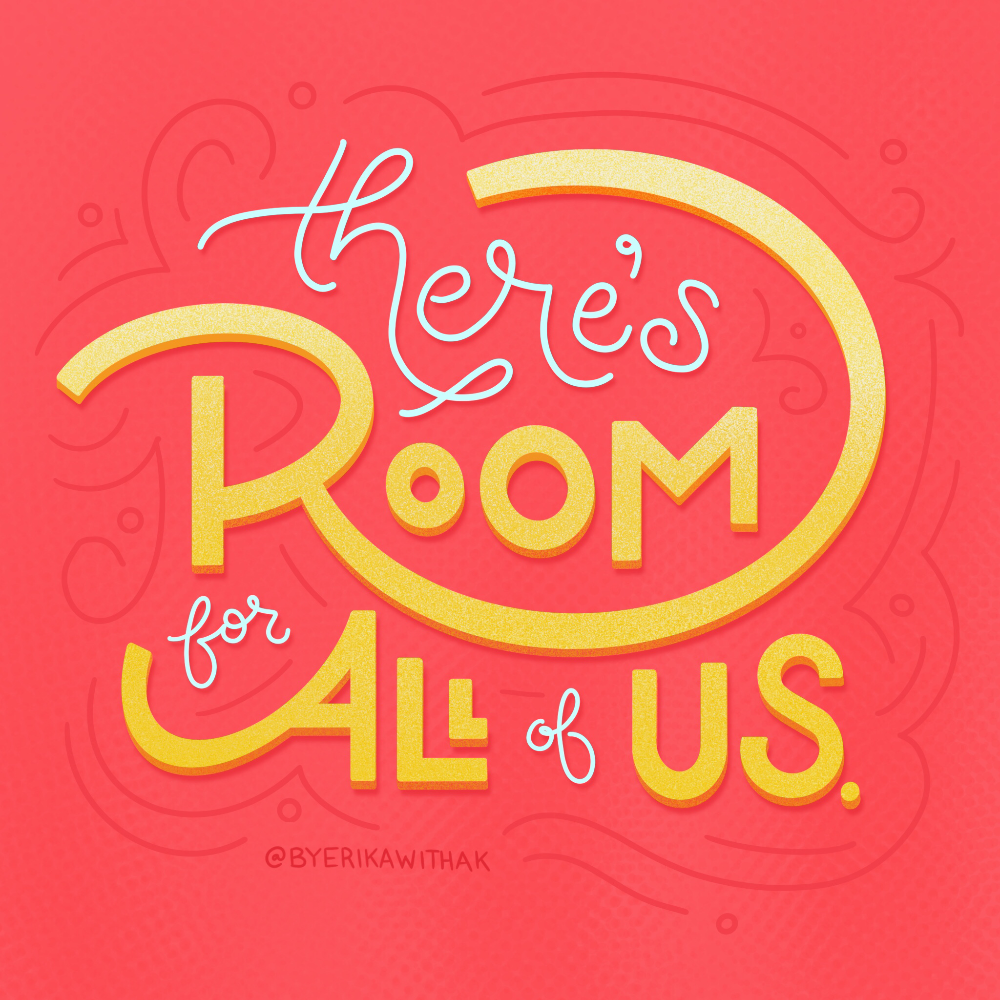 there's room for all of us illustration lettering good type tuesday good type