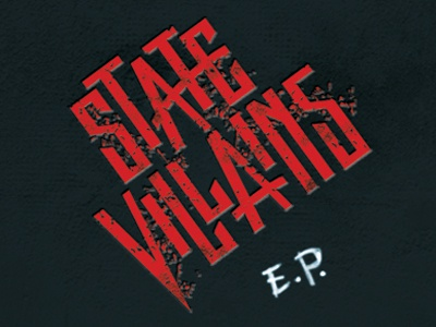 State Villains lettering custom typography logo band