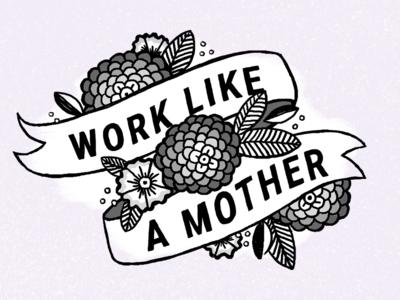 Work Like A Mother Tee tattoo style work like a mother mothers day mom tattoo mother