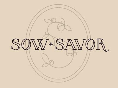 Sow + Savor Logo customtype typography logo gardening recipes food blogging