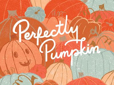 Perfectly Pumpkin squash fall autumn pumpkins halloween design harvest halloween fragrance digital illustration texture pumpkin patch monoline lettering pumpkin