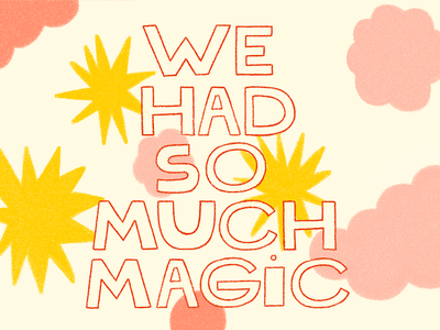 We had so much magic handlettering typogaphy calligraphy illustration lettering art lettering