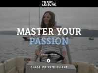 Travel & Leisure: Master Your Passion