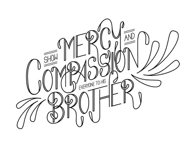 Show Mercy and Compassion australia melbourne line art typography bible verse type lettering