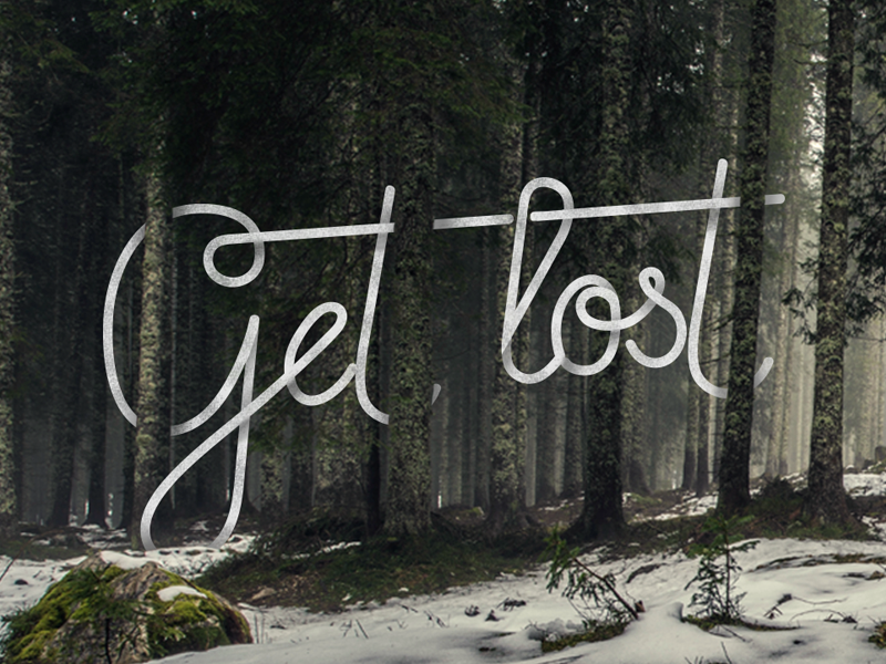 Get lost in nature lettering typography get lost vector nature