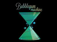 Bubblegummachine