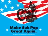 Make Sub Pop Great Again