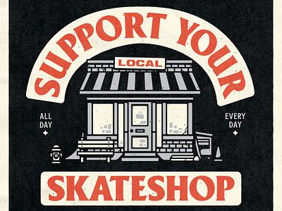 Support Your Local Skateshop sketch badge support skateshop skateboard