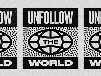 UTW02 ben stafford texture globe typedesign tshirt world script typography type unsubscribe unfollow the world unfollow