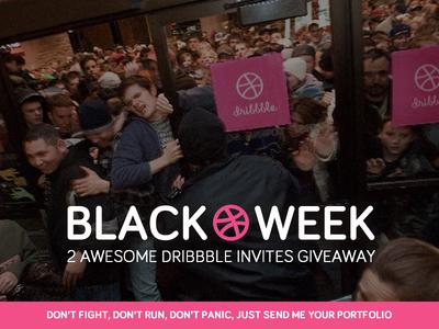 [GIVEAWAY] 2 Dribbble invites - BLACK WEEK