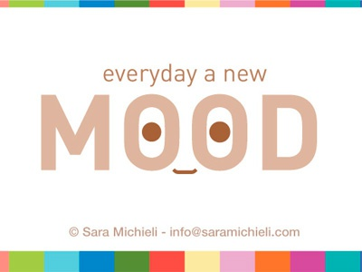Everyday a new mood