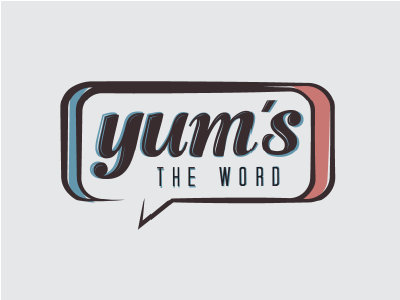 Yum's the Word
